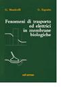 Fenomeni di trasporto ed elettrici in membrane biologiche