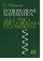 Introduzione matematica alla fisica per la biologia e la medicina