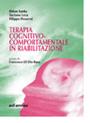Terapia cognitivo-comportamentale in riabilitazione