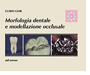 Morfologia dentale e modellazione occlusale
