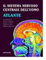 Il Sistema Nervoso Centrale dell'Uomo - Atlante