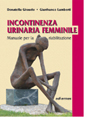 Incontinenza urinaria femminile - Female urinary incontinence