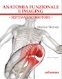 ANATOMIA FUNZIONALE  E IMAGING - Edizione digitale