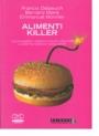 Alimenti killer