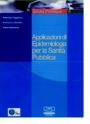 Applicazioni di epidemiologia per per la sanità pubblica