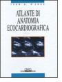Atlante di anatomia ecocardiografica