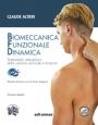 Biomeccanica Funzionale Dinamica. Trattamento osteopatico della colonna cervicale e toracica - Edizione digitale