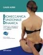 Biomeccanica Funzionale Dinamica. Trattamento osteopatico della colonna lombare e del bacino