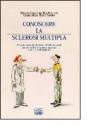 Conoscere la sclerosi multipla