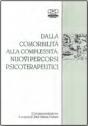 Dalla comorbilità alla complessità: nuovi percorsi psicoterapeutici
