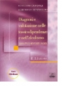 Diagnosi e valutazione nelle tossicodipendenze e nell'alcolismo