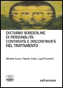 Disturbo borderline di personalità:  continuità e discontinuità nel trattamento