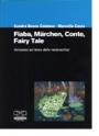 Fiaba, märchen, conte, fairy tale