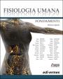 Fisiologia umana - Fondamenti - Edizione digitale
