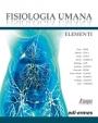 Fisiologia umana - Elementi - Edizione digitale