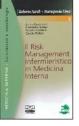 Il Risk Management infermieristico  in Medicina Interna