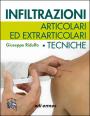 Infiltrazioni articolari ed extrarticolari - Edizione digitale