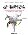 L'intelligenza nel movimento - Intelligence in Motion