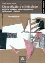 L'investigatore criminologo - Edizione digitale