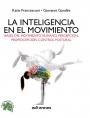 La inteligencia en el movimiento - Edición española