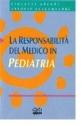 La responsabilità del medico in pediatria