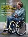 La seduta in carrozzina - Sitting in a Wheelchair