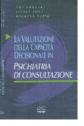 La valutazione della capacità decisionale in psichiatria di consultazione