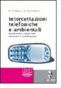 Le intercettazioni telefoniche e ambientali