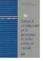 Manuale di accreditamento per la prevenzione rischio infettivo in ospedale
