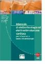 Manuale di elettrofisiologia ed elettrostimolazione cardiaca