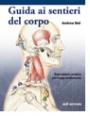 Manuale per studenti - Guida ai sentieri del corpo