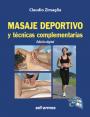 Masaje deportivo y técnicas complementarias - Edición electrónica