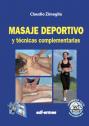 Masaje deportivo y técnicas complementarias - Edición española