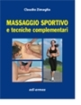 Massaggio sportivo e tecniche complementari - Edizione digitale