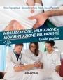 Mobilizzazione, valutazione e movimentazione del paziente