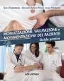 Mobilizzazione, valutazione e movimentazione del paziente - Edizione digitale