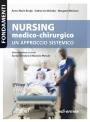 NURSING MEDICO-CHIRURGICO: UN APPROCCIO SISTEMICO - Edizione digitale