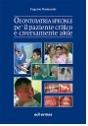 Odontoiatria speciale per il paziente critico e diversamente abile