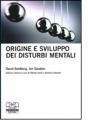 Origine e sviluppo dei disturbi mentali