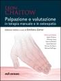 Palpazione e valutazione in terapia manuale e in osteopatia