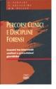 Percorsi clinici e discipline forensi