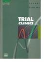 Trial clinici